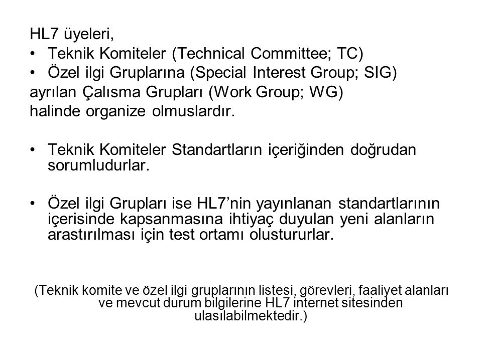 Teknik Komiteler (Technical Committee; TC)
