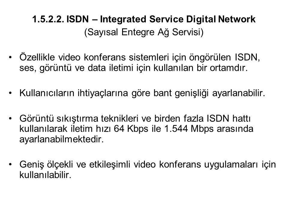 1.5.2.2. ISDN – Integrated Service Digital Network