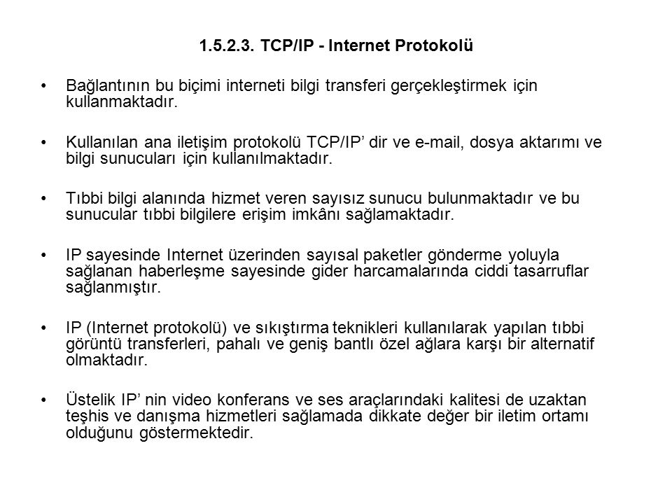 1.5.2.3. TCP/IP - Internet Protokolü