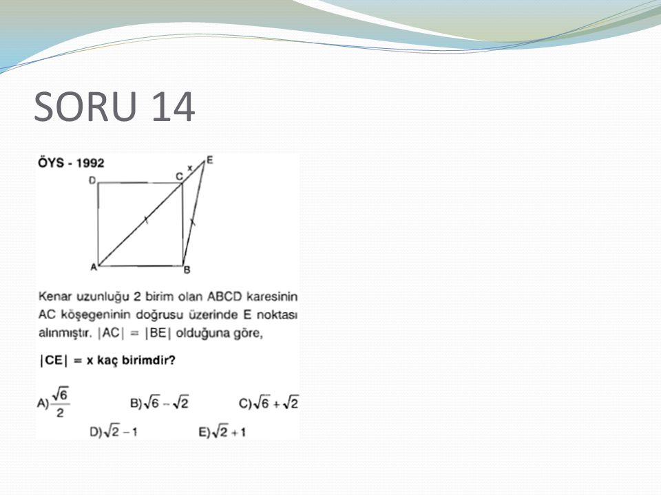 SORU 14