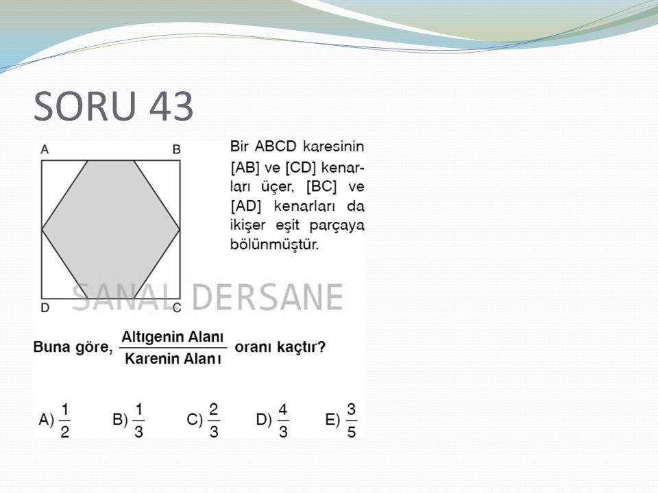 SORU 43