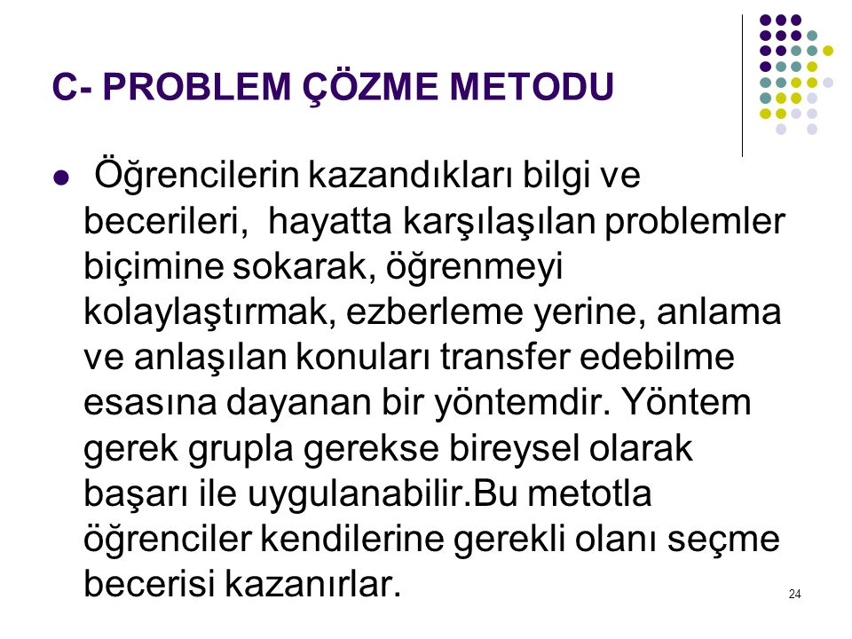 C- PROBLEM ÇÖZME METODU