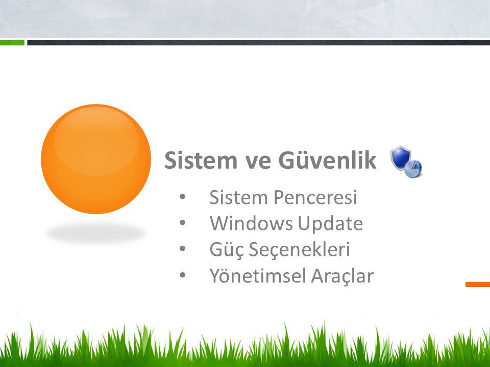 Sistem ve Güvenlik Sistem Penceresi Windows Update Güç Seçenekleri