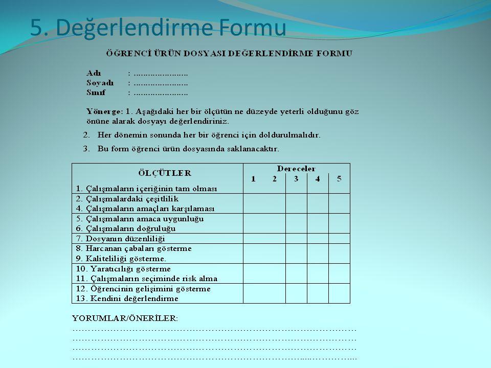 5. Değerlendirme Formu