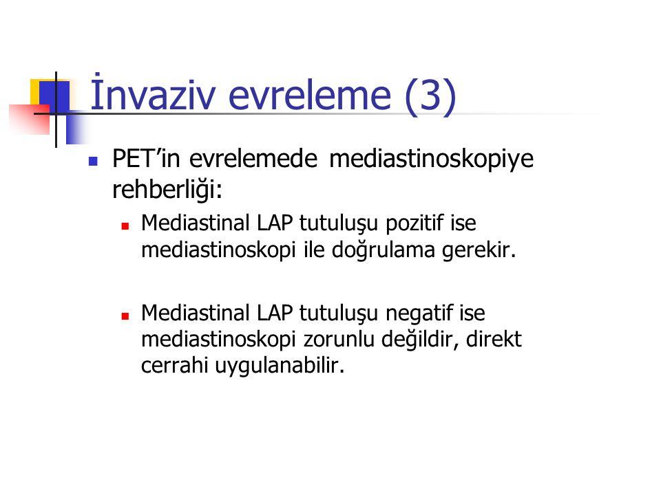 İnvaziv evreleme (3) PET'in evrelemede mediastinoskopiye rehberliği: