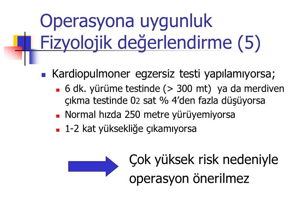 Operasyona uygunluk Fizyolojik değerlendirme (5)