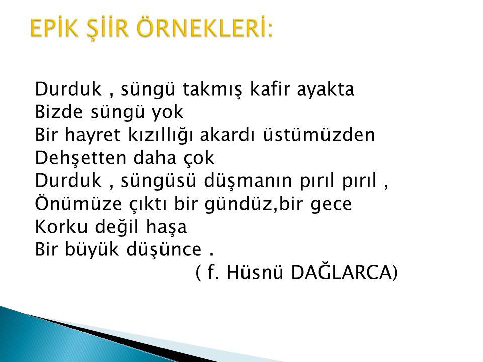EPİK ŞİİR ÖRNEKLERİ:
