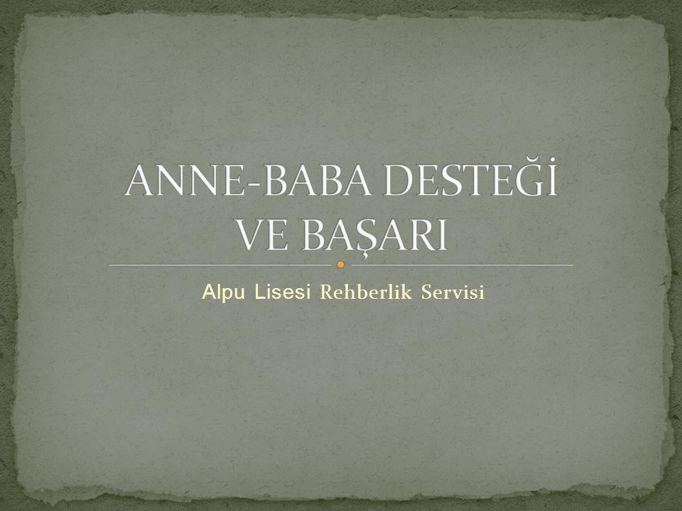 ANNE-BABA DESTEĞİ VE BAŞARI