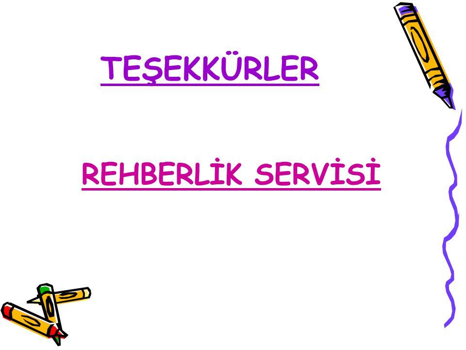 TEŞEKKÜRLER REHBERLİK SERVİSİ