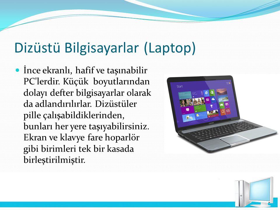 Dizüstü Bilgisayarlar (Laptop)