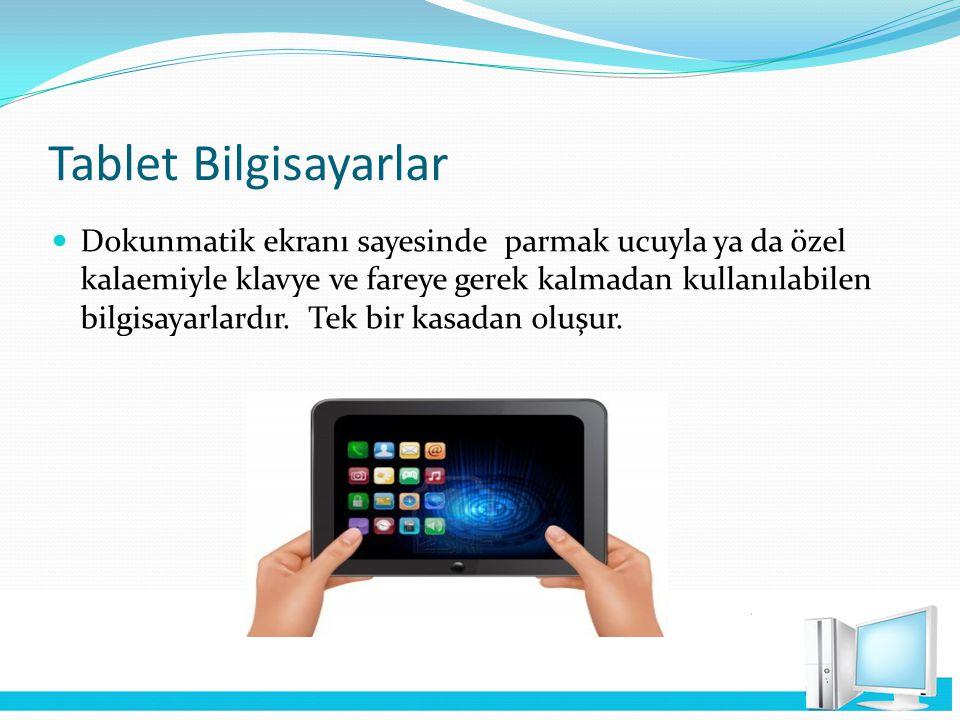 Tablet Bilgisayarlar