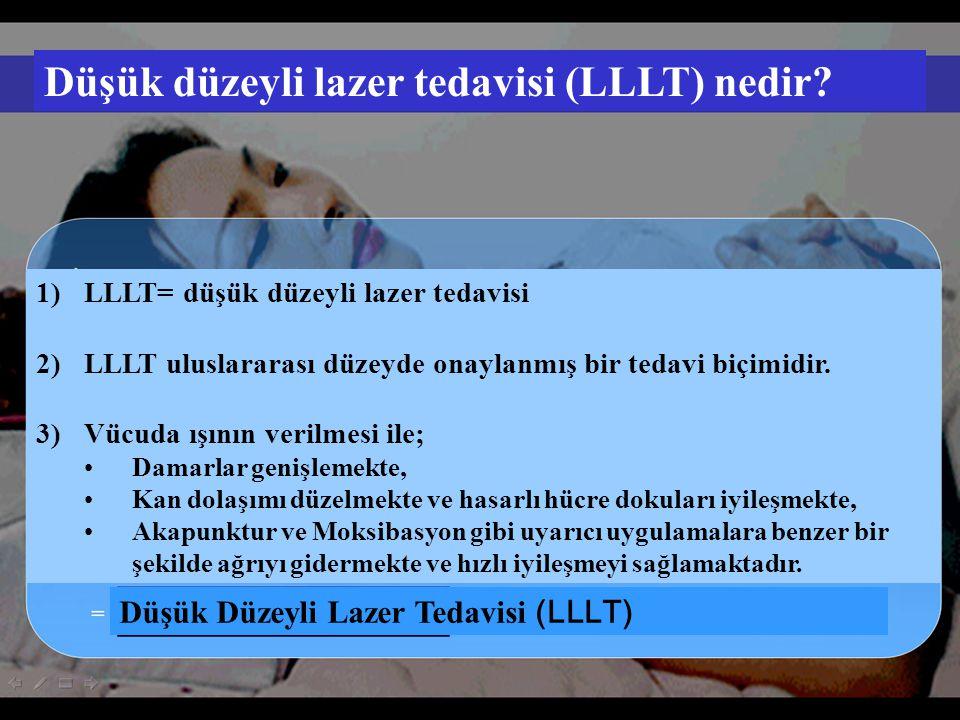 Düşük düzeyli lazer tedavisi (LLLT) nedir