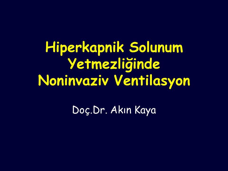 Hiperkapnik Solunum Yetmezliğinde Noninvaziv Ventilasyon