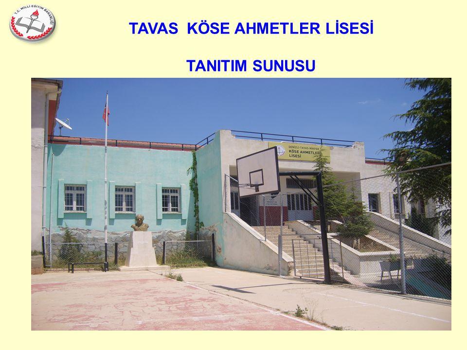 TAVAS KÖSE AHMETLER LİSESİ