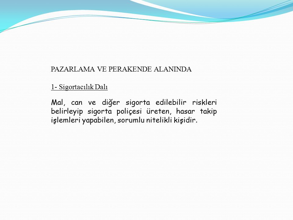 PAZARLAMA VE PERAKENDE ALANINDA