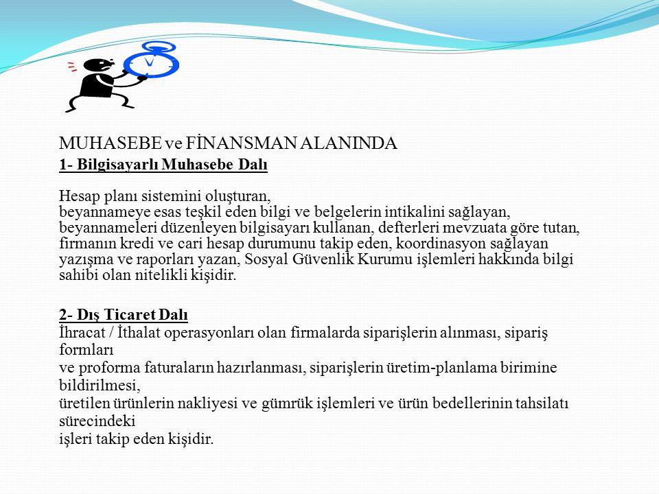 MUHASEBE ve FİNANSMAN ALANINDA