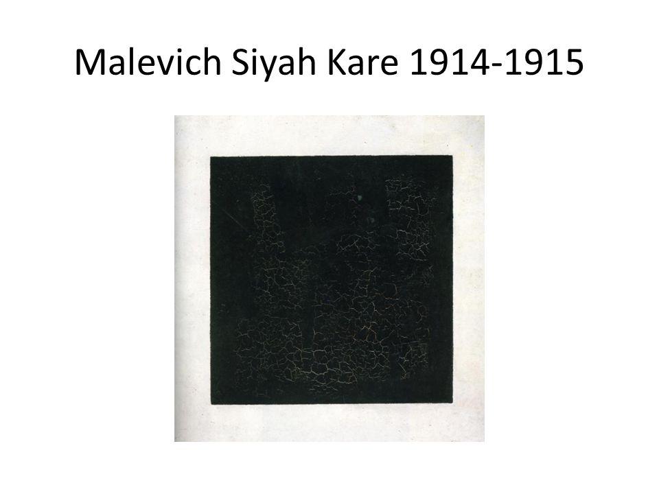 Malevich Siyah Kare 1914-1915