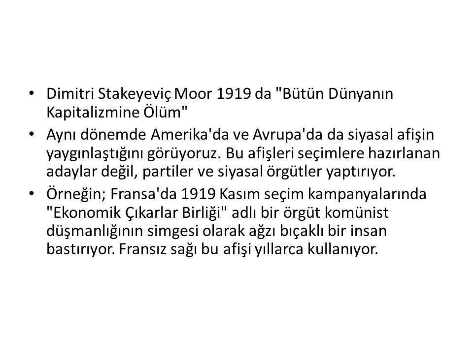Dimitri Stakeyeviç Moor 1919 da Bütün Dünyanın Kapitalizmine Ölüm