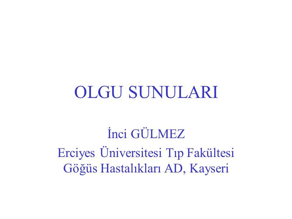 Erciyes Üniversitesi Tıp Fakültesi Göğüs Hastalıkları AD, Kayseri