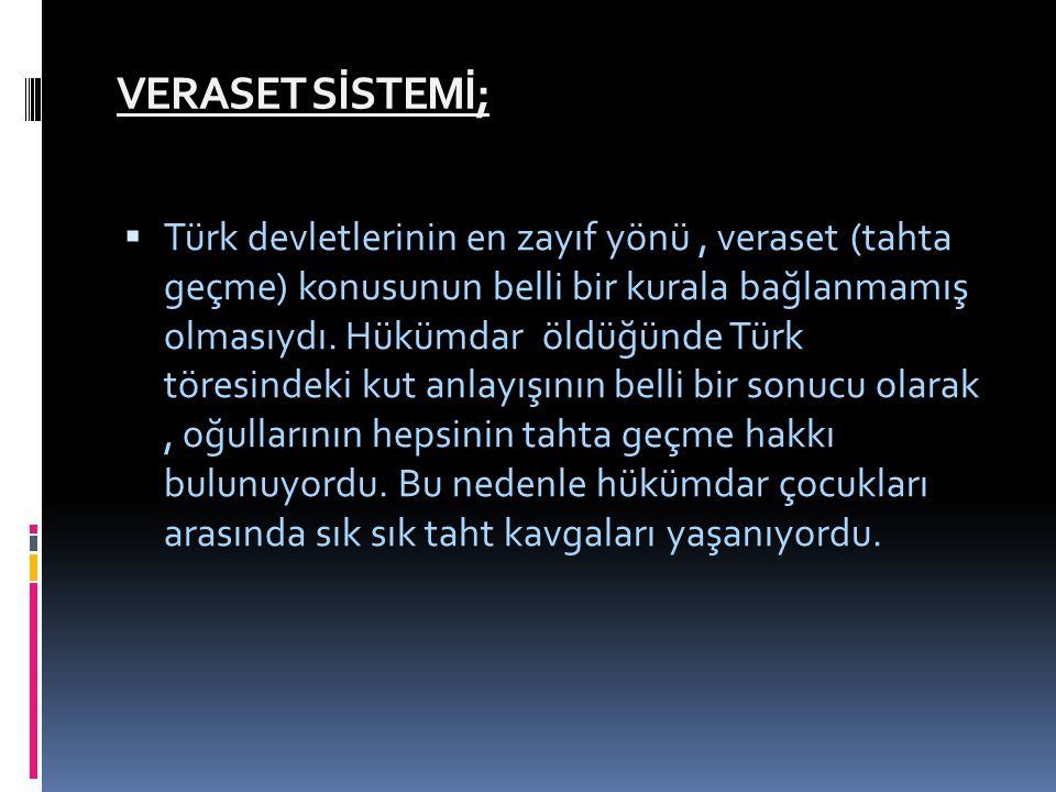 VERASET SİSTEMİ;