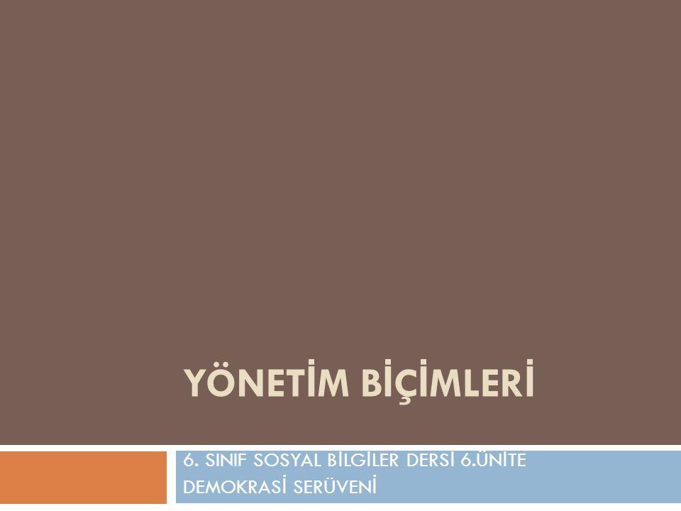 6. SINIF SOSYAL BİLGİLER DERSİ 6.ÜNİTE DEMOKRASİ SERÜVENİ