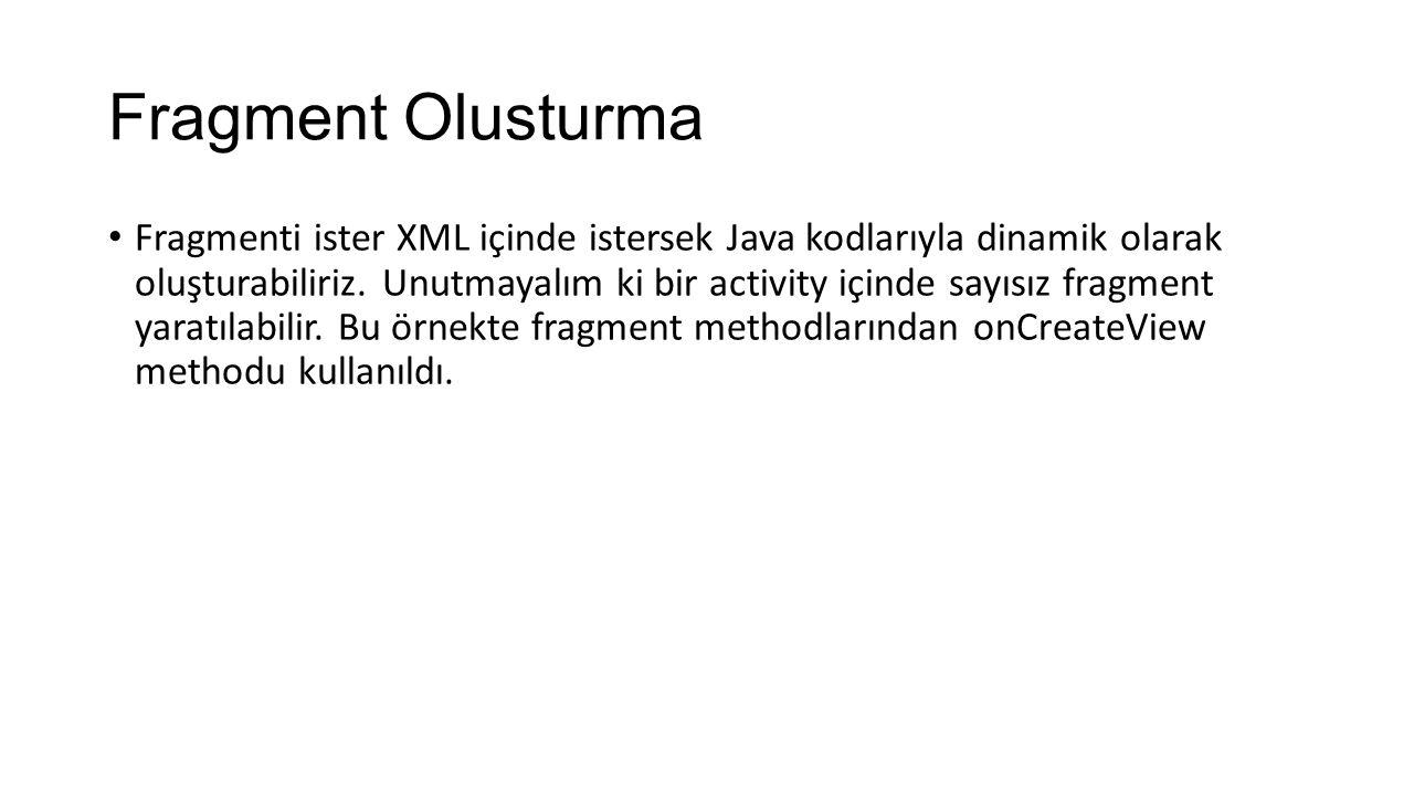 Fragment Olusturma