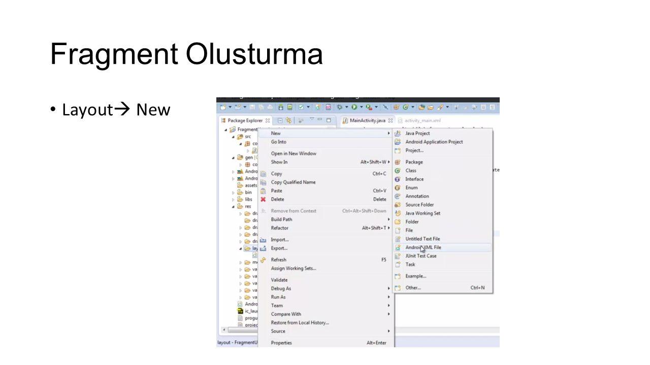 Fragment Olusturma Layout New