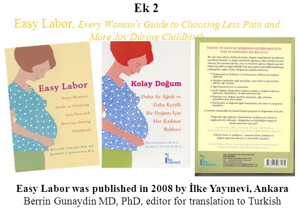 Ek 2 Easy Labor, Every Woman's Guide to Choosing Less Pain and More Joy During Childbirth