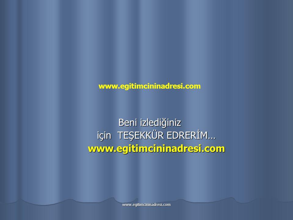 için TEŞEKKÜR EDRERİM… www.egitimcininadresi.com