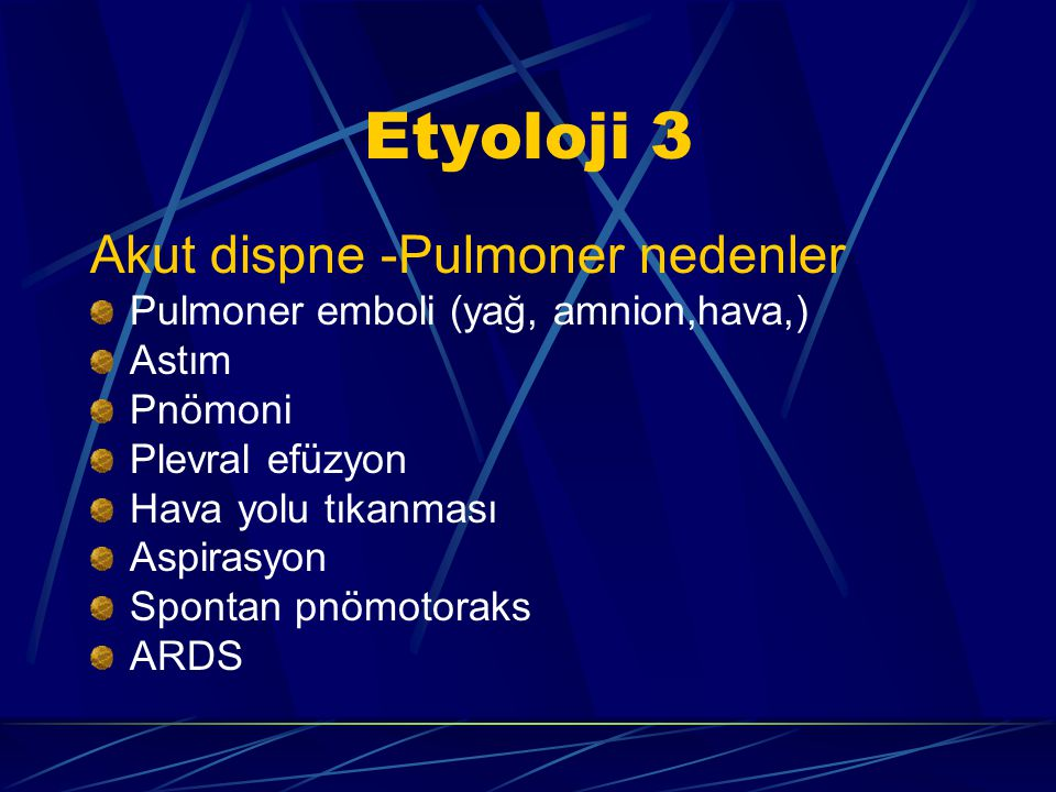 Etyoloji 3 Akut dispne -Pulmoner nedenler