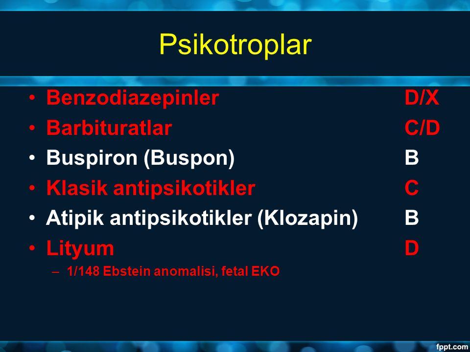 Psikotroplar Benzodiazepinler D/X Barbituratlar C/D