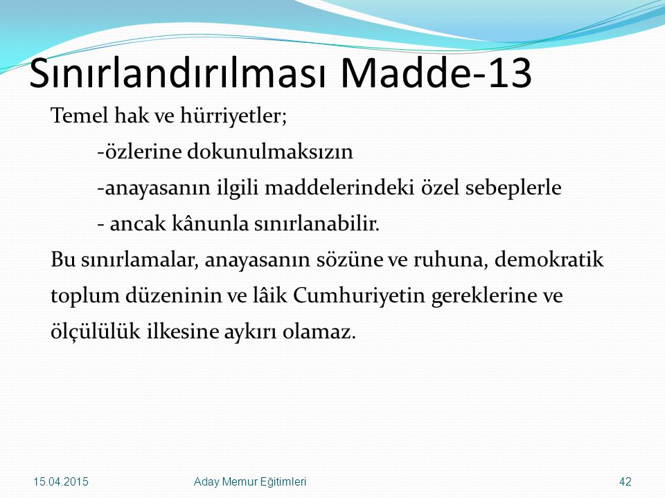 Sınırlandırılması Madde-13