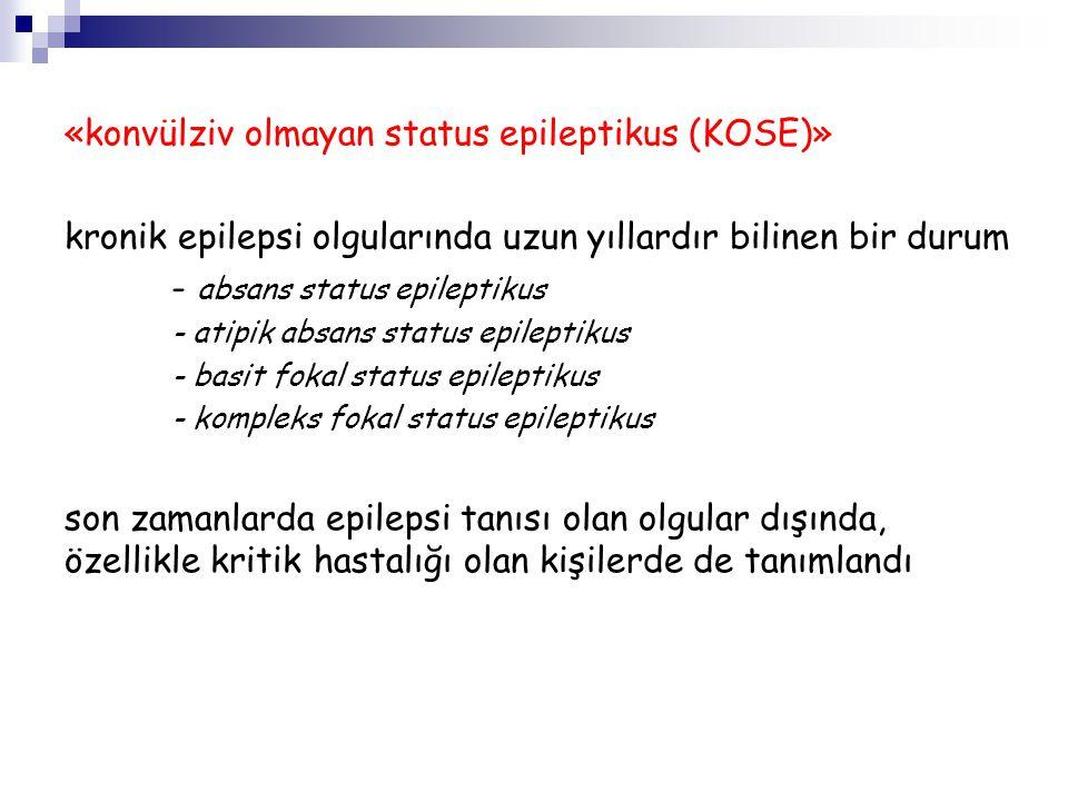 «konvülziv olmayan status epileptikus (KOSE)»