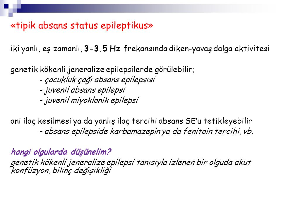 «tipik absans status epileptikus»
