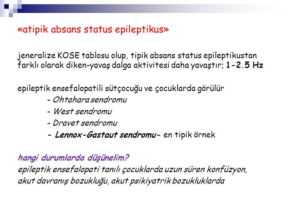 «atipik absans status epileptikus»