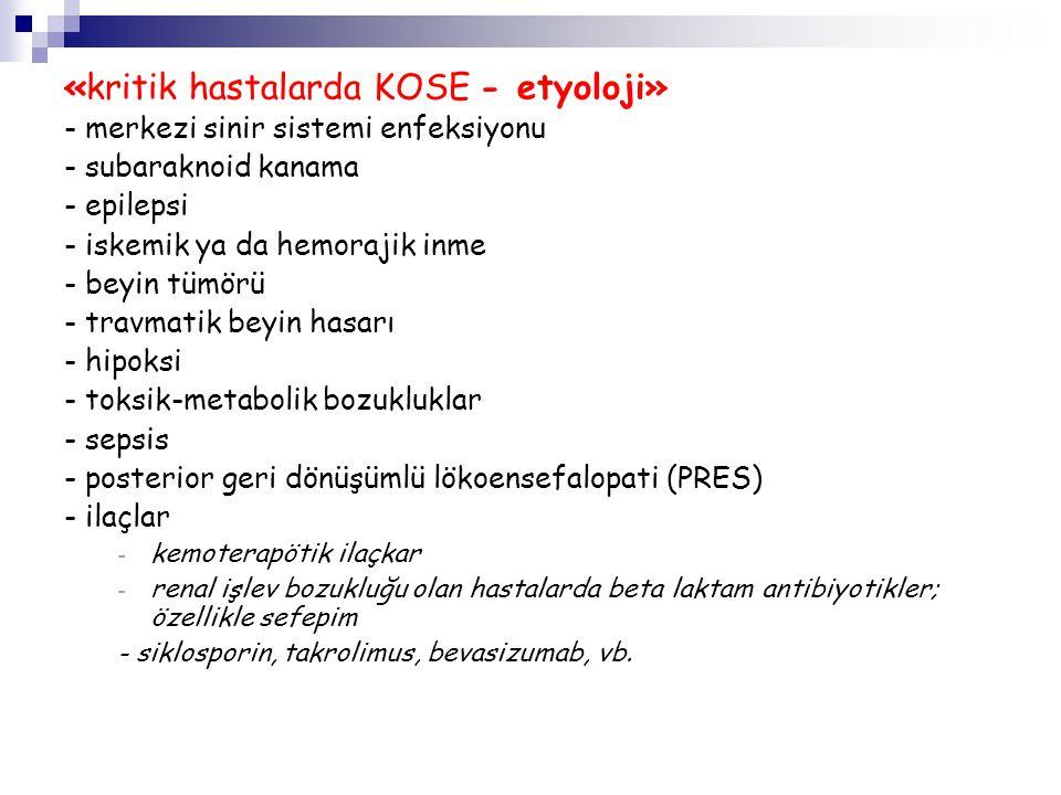 «kritik hastalarda KOSE - etyoloji»