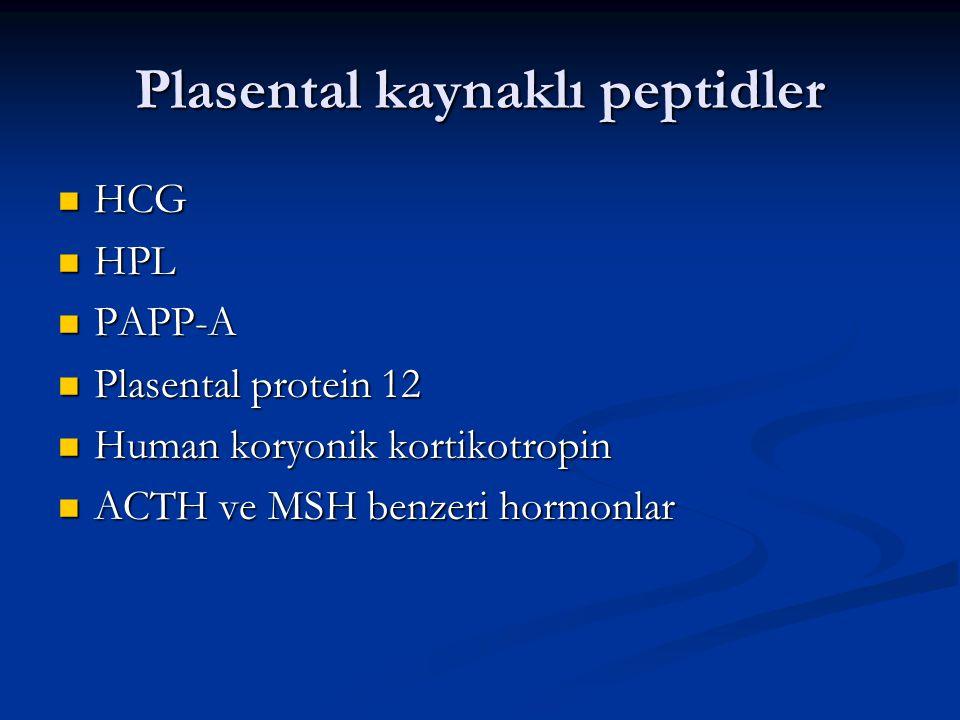 Plasental kaynaklı peptidler