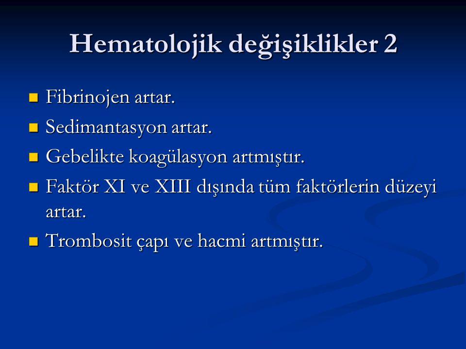 Hematolojik değişiklikler 2