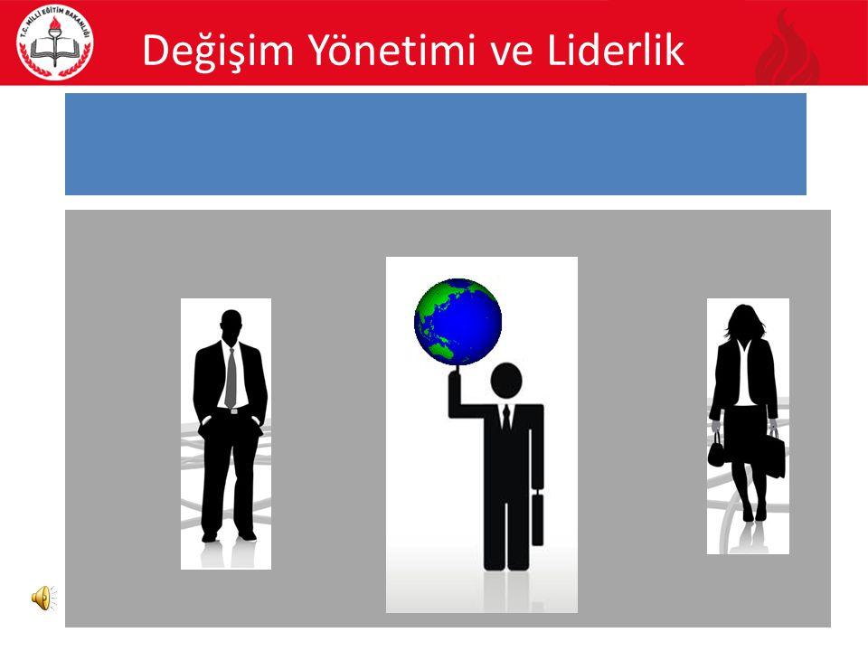 Değişim Yönetimi ve Liderlik