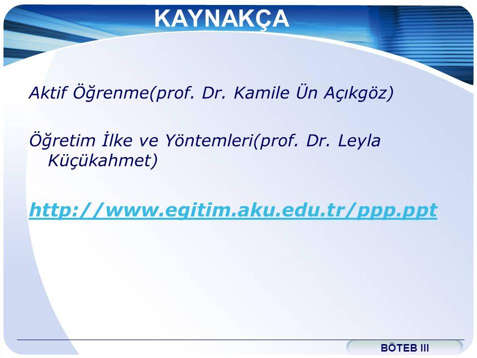 KAYNAKÇA http://www.egitim.aku.edu.tr/ppp.ppt