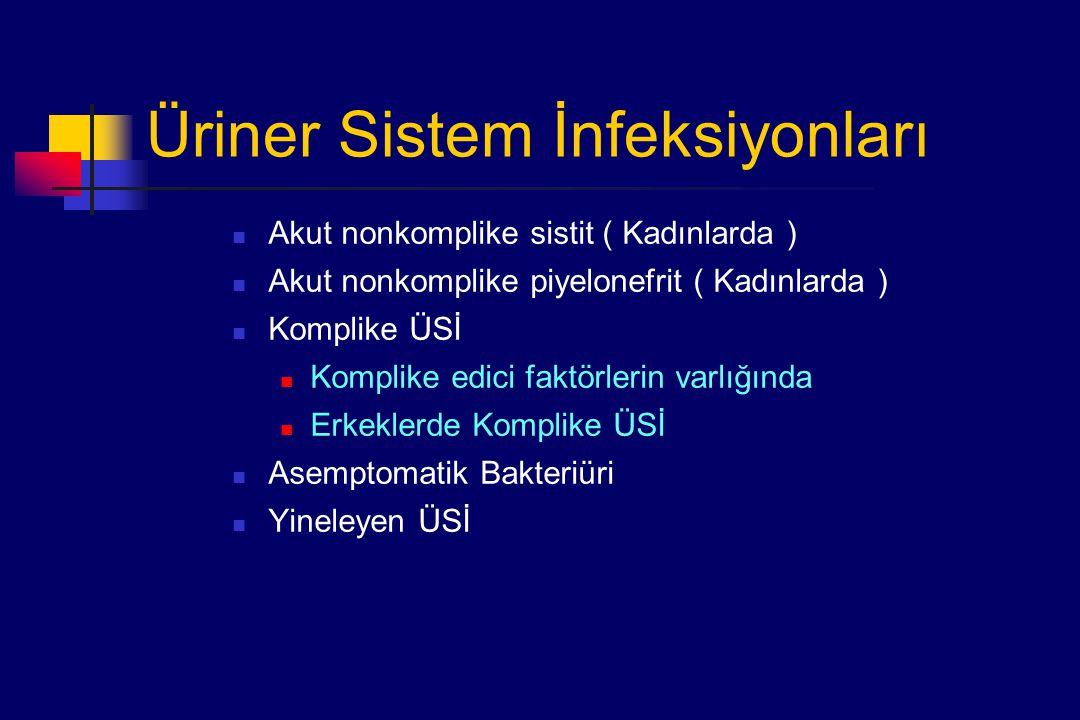 Üriner Sistem İnfeksiyonları