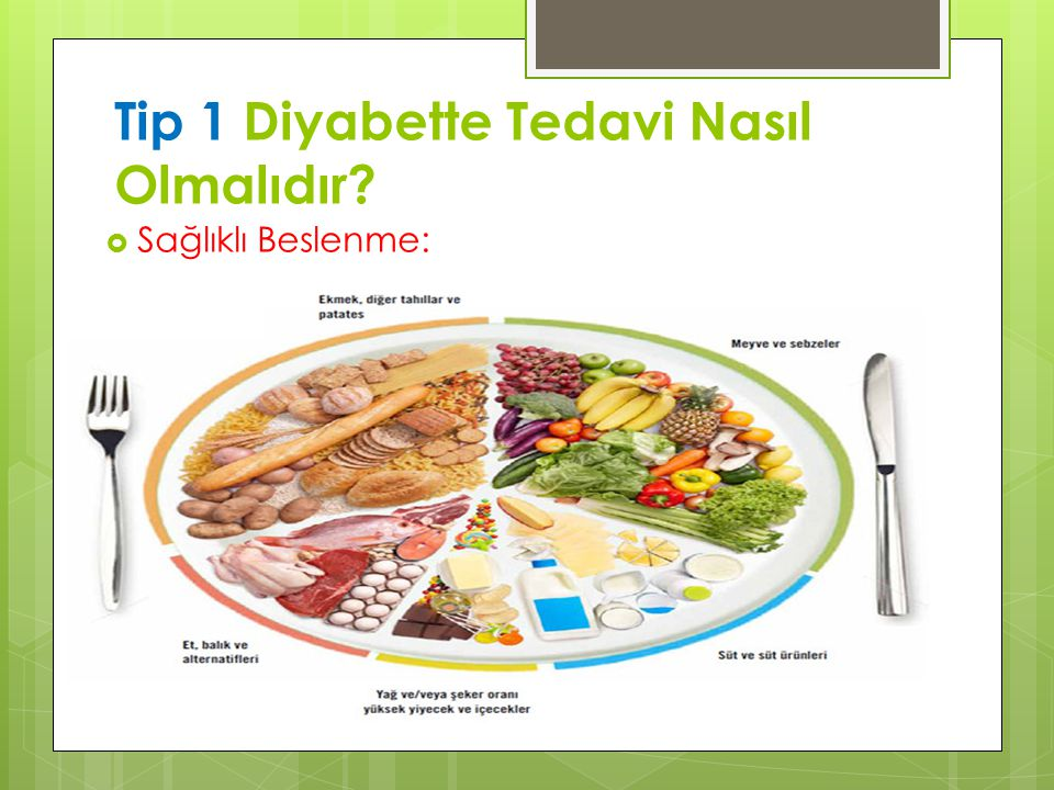 Tip 1 Diyabette Tedavi Nasıl Olmalıdır