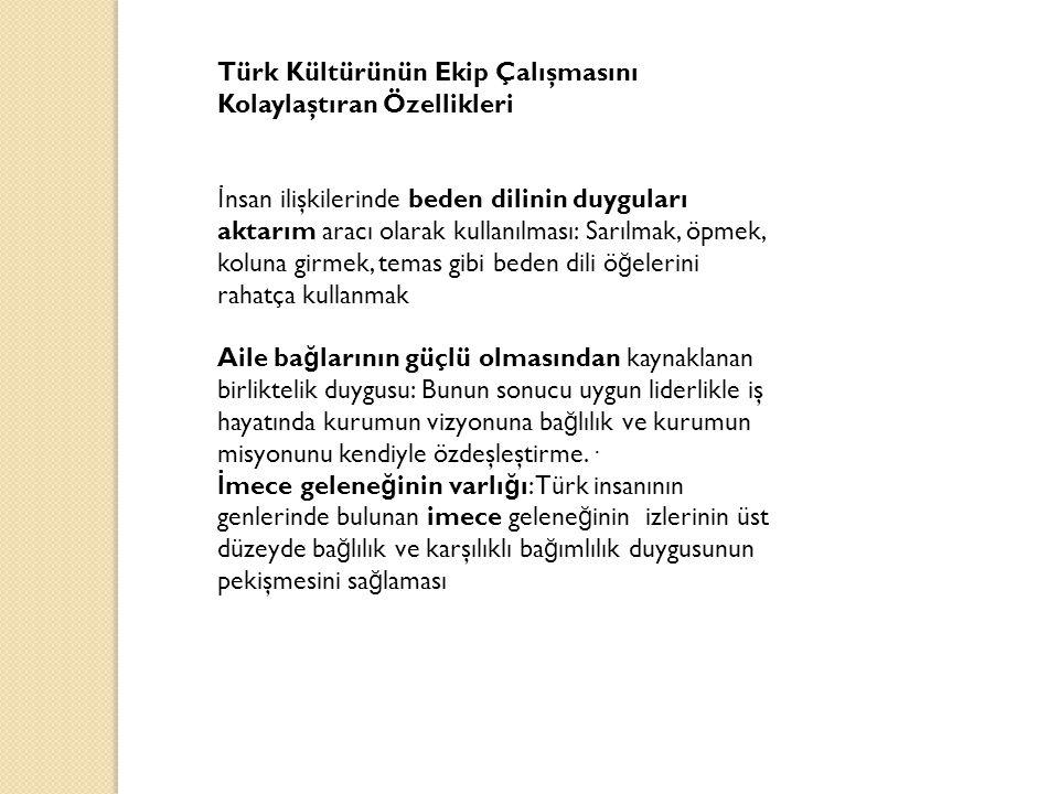 Türk Kültürünün Ekip Çalışmasını Kolaylaştıran Özellikleri