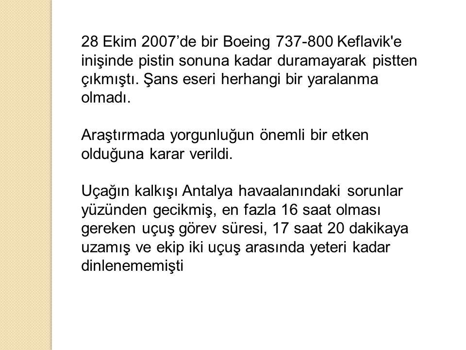 28 Ekim 2007'de bir Boeing 737-800 Keflavik e inişinde pistin sonuna kadar duramayarak pistten çıkmıştı. Şans eseri herhangi bir yaralanma olmadı.