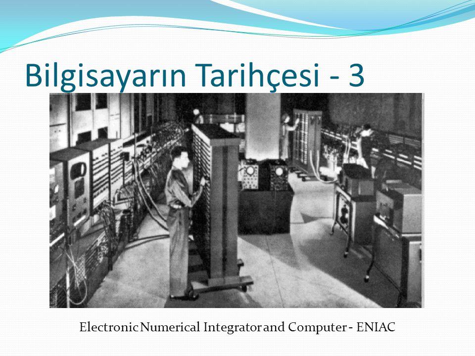 Bilgisayarın Tarihçesi - 3