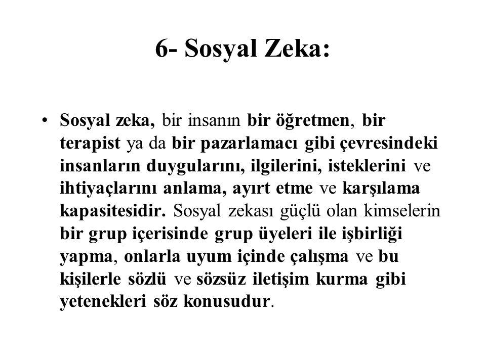 6- Sosyal Zeka: