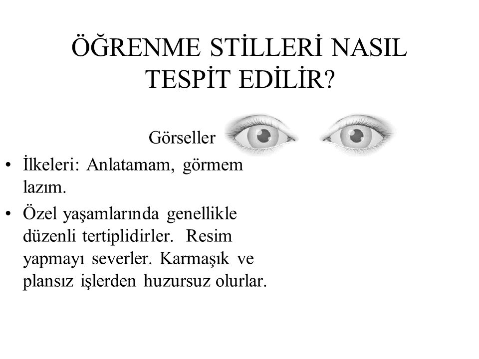 ÖĞRENME STİLLERİ NASIL TESPİT EDİLİR