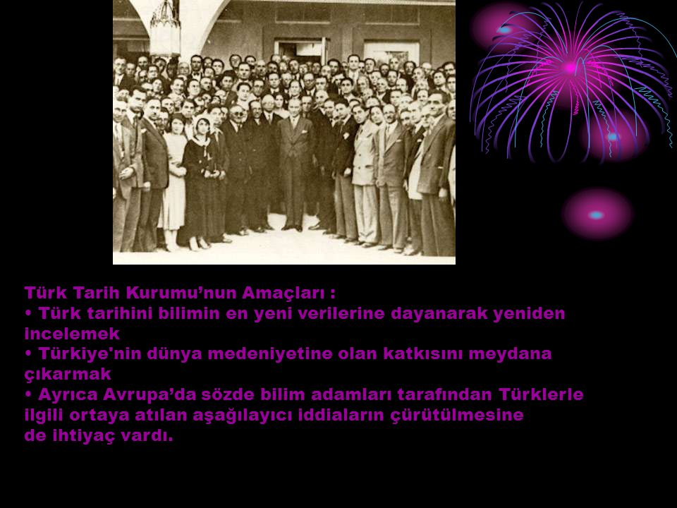 Türk Tarih Kurumu'nun Amaçları :