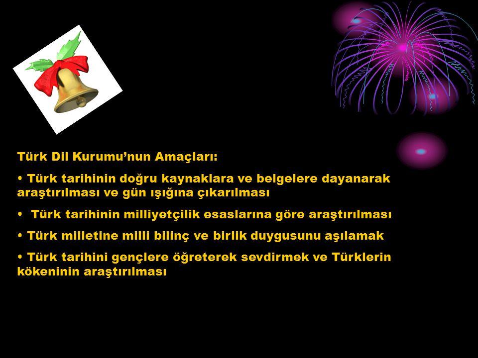 Türk Dil Kurumu'nun Amaçları: