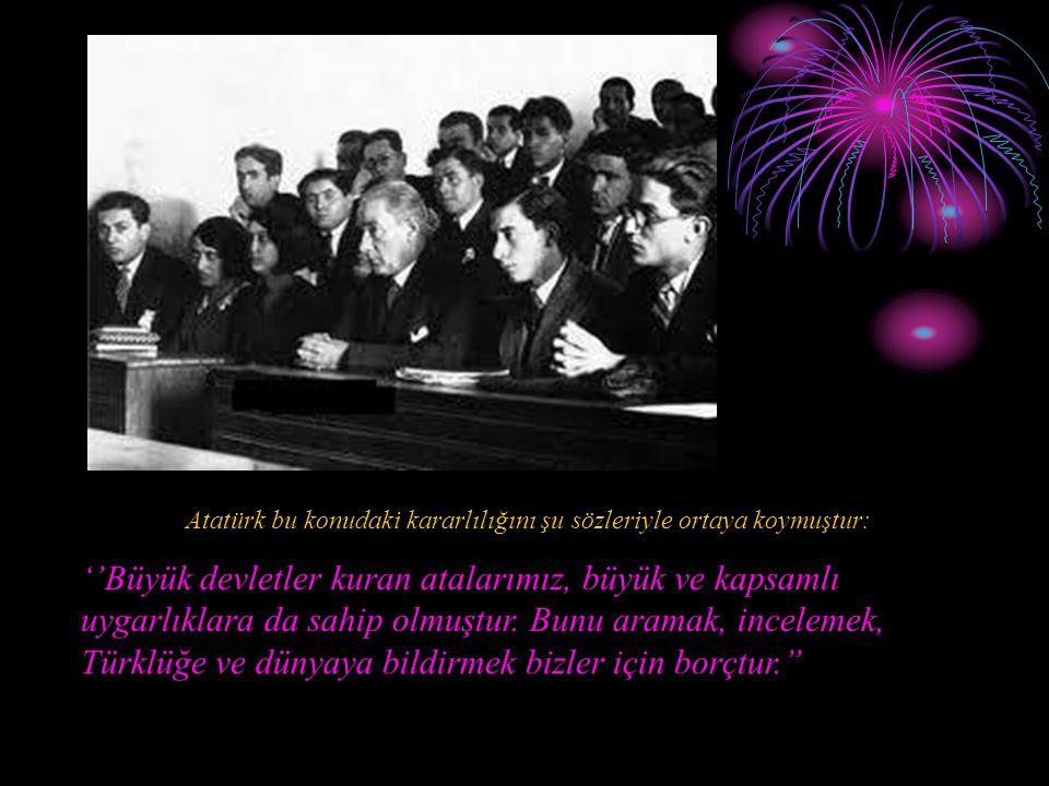 Atatürk bu konudaki kararlılığını şu sözleriyle ortaya koymuştur: